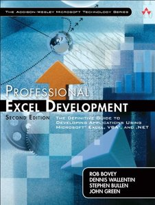 Professional Excel Development: The Definitive Guide to Developing Applications Using Microsoft Excel, VBA, and .NET, 2/e(Paperback)-cover