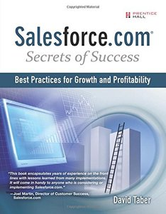 Salesforce.com Secrets of Success: Best Practices for Growth and Profitability (Paperback)-cover