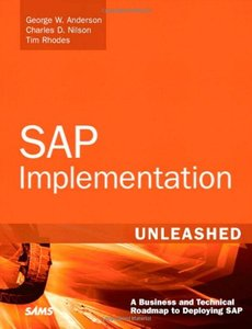 SAP Implementation Unleashed: A Business and Technical Roadmap to Deploying SAP-cover