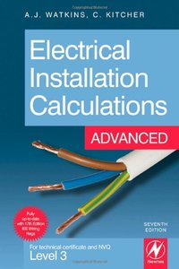 Electrical Installation Calculations: Advanced, 7/e: For technical certificate and NVQ Level 3 (Paperback)-cover