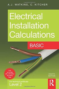 Electrical Installation Calculations: Basic, 8/e: For technical certificate Level 2 (Paperback)-cover