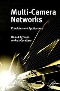 Multi-Camera Networks: Principles and Applications (Hardcover)-cover