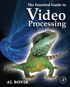 The Essential Guide to Video Processing, 2/e (Paperback)-cover