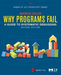 Why Programs Fail, 2/e: A Guide to Systematic Debugging (Paperback)-cover