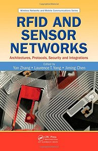 RFID and Sensor Networks: Architectures, Protocols, Security, and Integrations (Hardcover)-cover