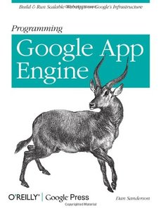Programming Google App Engine: Build and Run Scalable Web Apps on Google's Infrastructure (Paperback)-cover