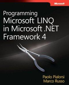 Programming Microsoft LINQ in Microsoft .NET Framework 4 (Paperback)-cover