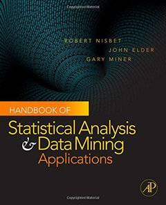 Handbook of Statistical Analysis and Data Mining Applications (Hardcover)-cover