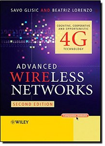 Advanced Wireless Networks: Cognitive, Cooperative & Opportunistic 4G Technology, 2/e (Hardcover)-cover