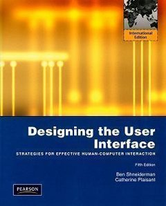Designing the User Interface: Strategies for Effective Human-Computer Interaction, 5/e (IE-Paperback)-cover