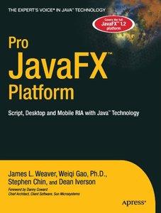 Pro JavaFX Platform: Script, Desktop and Mobile RIA with Java Technology (Paperback)-cover
