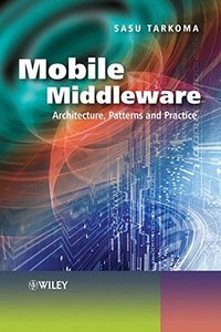 Mobile Middleware: Supporting Applications and Services (Hardcover)