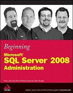 Beginning Microsoft SQL Server 2008 Administration (Paperback)-cover