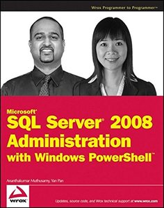 Microsoft SQL Server 2008 Administration with Windows PowerShell (Paperback)-cover