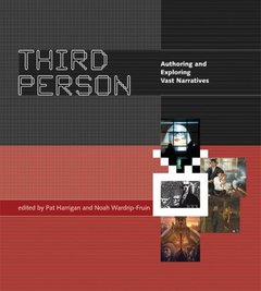 Third Person: Authoring and Exploring Vast Narratives (Hardcover)-cover