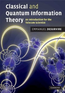 Classical and Quantum Information Theory: An Introduction for the Telecom Scientist (Hardcover)-cover