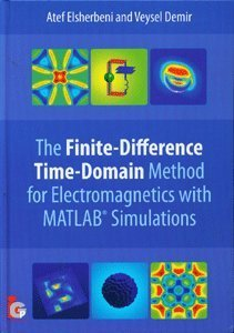The Finite-Difference Time-Domain Method for Electromagnetics: With MATLAB Simulations (Hardcover)-cover