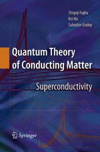 Quantum Theory of Conducting Matter: Superconductivity (Hardcover)