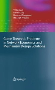 Game Theoretic Problems in Network Economics and Mechanism Design Solutions (Hardcover)-cover