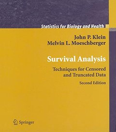 Survival Analysis: Techniques for Censored and Truncated Data, 2/e (Hardcover)