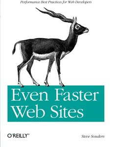 Even Faster Web Sites: Performance Best Practices for Web Developers (Paperback)-cover