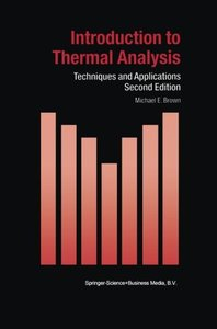 Introduction to Thermal Analysis: Techniques and Applications, 2/e (Paperback)-cover