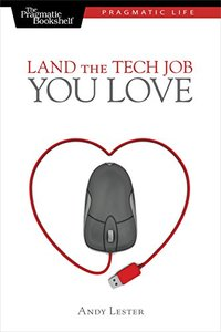 Land the Tech Job You Love (Paperback)-cover