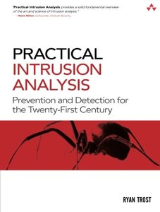 Practical Intrusion Analysis: Prevention and Detection for the Twenty-First Century (Paperback)-cover