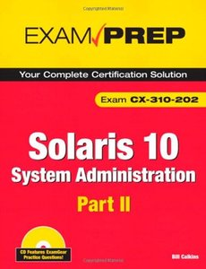 Solaris 10 System Administration Exam Prep: Exam CX-310-202 Part II (Paperback)-cover
