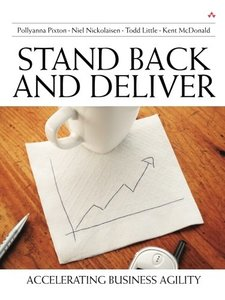 Stand Back and Deliver: Accelerating Business Agility (Paperback)-cover