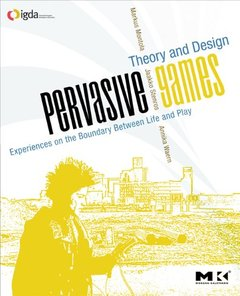Pervasive Games: Theory and Design (Paperback)-cover