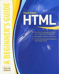 HTML A Beginner's Guide, 4/e (Paperback)-cover
