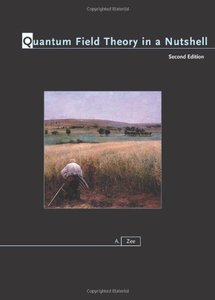 Quantum Field Theory in a Nutshell, 2/e (Hardcover)-cover