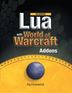 Beginning Lua with World of Warcraft Add-ons-cover