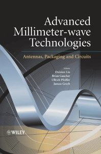 Advanced Millimeter-wave Technologies: Antennas, Packaging and Circuits(By DHL)-cover