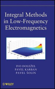 Integral Methods in Low-Frequency Electromagnetics (Hardcover)