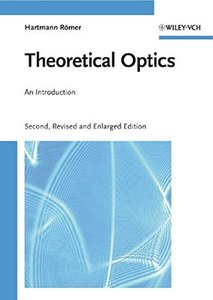 Theoretical Optics: An Introduction, 2/e (Hardcover)