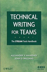 Technical Writing for Teams: The STREAM Tools Handbook (Paperback)