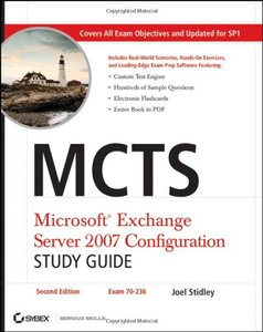 MCTS: Microsoft Exchange Server 2007 Configuration Study Guide: Exam 70-236, 2/e (Paperback)-cover