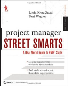 Project Manager Street Smarts: A Real World Guide to PMP Skills (Paperback)-cover