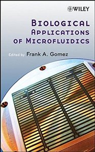Biological Applications of Microfluidics (Hardcover)-cover