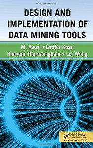 Design and Implementation of Data Mining Tools (Hardcover)