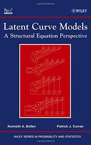 Latent Curve Models: A Structural Equation Perspective (Hardcover)-cover
