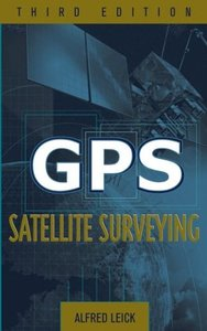 GPS Satellite Surveying, 3/e (Hardcover)-cover