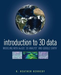Introduction to 3D Data: Modeling with ArcGIS 3D Analyst and Google Earth (Paperback)-cover