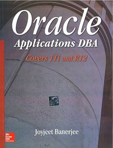 Oracle Applications DBA Covers 11i and R12 (Paperback)(美國版ISBN:0070077290)-cover