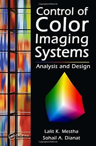 Control of Color Imaging Systems: Analysis and Design (Hardcover)