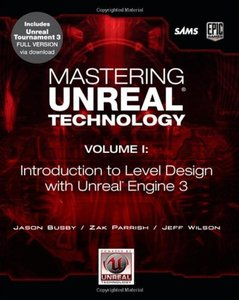 Mastering Unreal Technology, Volume I: Introduction to Level Design with Unreal Engine 3 (Paperback)-cover