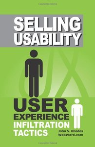 Selling Usability: User Experience Infiltration Tactics (Paperback)-cover