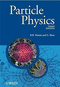 Particle Physics, 3/e (Paperback)